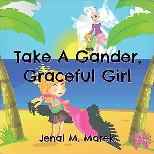 Take A Gander, Graceful Girl por Jenai Marek epub
