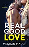 img - for Real Good Love (Real Duet Book 2) (Volume 2) book / textbook / text book