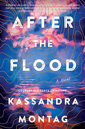 After the Flood: A Novel by [Montag, Kassandra]