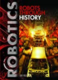 Robots Through History, Jeri Freedman, 1448812364