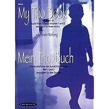 My Trio Book (Mein Trio-Buch) (Suzuki Violin Volumes 1-2 arranged for three violins): Score