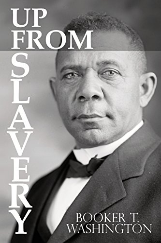 Books : Up From Slavery by Booker T. Washington
