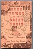 img - for Boom Towns of the Great Basin book / textbook / text book