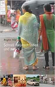 Schnell mal nach indien und zuruck german edition for Brigitte hild