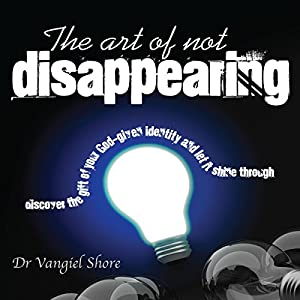The Art of Not Disappearing Audiobook