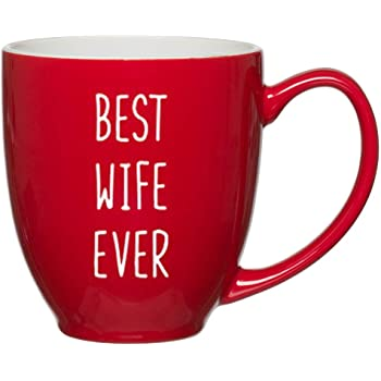 best wife ever customized red bistro mug with quotes for moms birthday coffee mugs for women wife gift ideas for christmas and valentines day