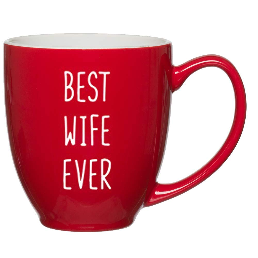 Best Wife Ever Customized Red Bistro Mug with Quotes for Mom's Birthday, Coffee Mugs for Women, Wife Gift Ideas for Christmas and Valentines Day, Novelty Printed Coffee Mug
