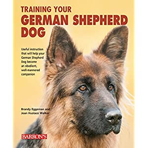 Training Your German Shepherd Dog (Training Your Dog Series) 1
