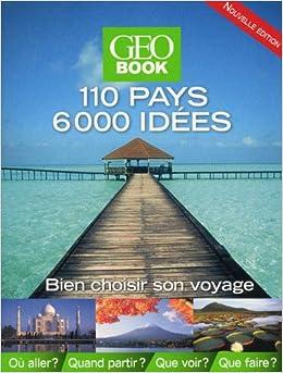"""Résultat de recherche d'images pour """"geo books 10 pays 6000 idées"""""""