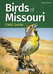 Birds of Missouri Field Guide (Bird Identification Guides)