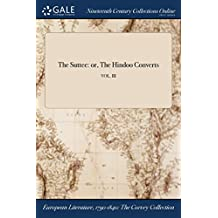 The Suttee: Or, the Hindoo Converts; Vol. III