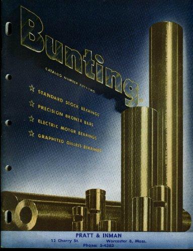 Bunting Catalog #52 1952 Bronze Bars Motor Graphited Oilless Bearings