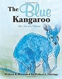 The Blue Kangaroo, Robert Hastings, 1460975758