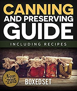 Canning and Preserving Guide including Recipes (Boxed Set) by [Publishing, Speedy]