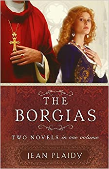 Book The Borgias: Two Novels in One Volume