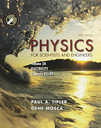 Physics for Scientists And Engineers Vols 2a + 2b + Student Questionnaire: Electricity