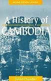 A History of Cambodia, David Chandler, 0813328624