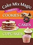 Cake Mix Magic, 3 Books in 1, Editors of Publications International LTD, 1450821669