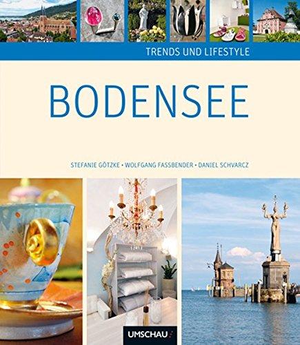 Trends und Lifestyle Bodensee