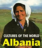 Front cover for the book Albania (Cultures of the World) by MaryLee Knowlton