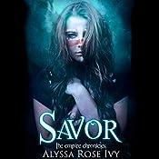 Savor | Alyssa Rose Ivy