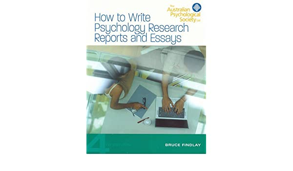 How to write psychology research reports and essays bruce m how to write psychology research reports and essays bruce m findlay 9780733973208 amazon books fandeluxe Choice Image