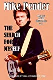 img - for The Search for Myself by Mike Pender (2014-12-01) book / textbook / text book