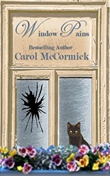 Window Pains: Modeling Positive Behaviors by [McCormick, Carol]