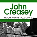 The Toff and the Fallen Angels Audiobook by John Creasey Narrated by Roger May