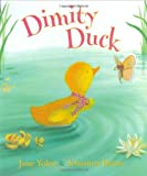 Dimity Duck, Jane Yolen, 0399246320
