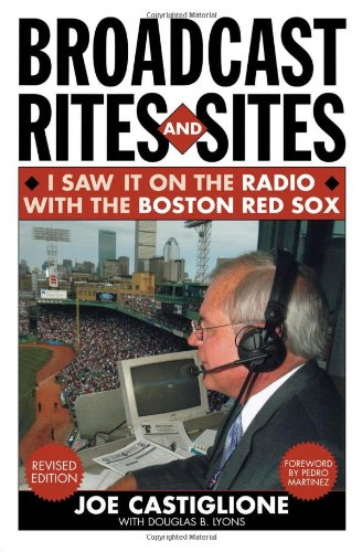 Download Broadcast Rites and Sites: I Saw It on the Radio with the Boston Red Sox ebook