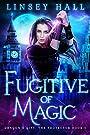 Fugitive of Magic (Dragon's Gift: T...