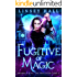 Fugitive of Magic (Dragon's Gift: The Protector Book 1)