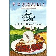 Dixon Cornbelt League and Other Baseball Stories