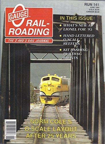 Reefer Units - O Gauge Rail-Roading (Issue 141 - June 1995)