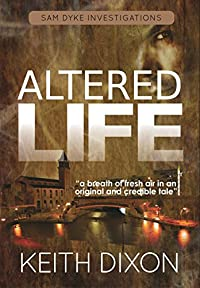 Altered Life by Keith Dixon ebook deal