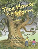 Tree House in a Storm, Rachelle Burk, 0916144232