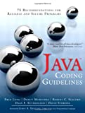 Java Coding Guidelines : 75 Recommendations for Reliable and Secure Programs, Long, Fred and Mohindra, Dhruv, 032193315X
