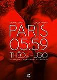 Paris 05:59 Théo & Hugo