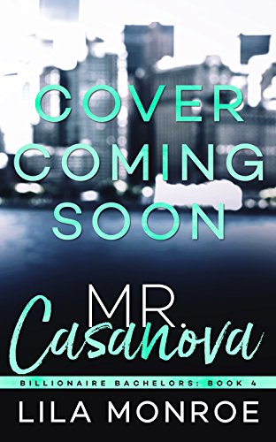 Mr. Casanova by Lila Monroe