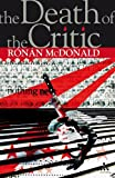 The Death of the Critic, McDonald, Ronan and McDonald, 0826492797