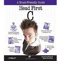 Head First C: A Brain-Friendly Guide