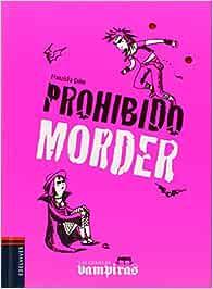 Prohibido morder (Las gemelas vampiras): Amazon.es