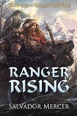 Ranger Rising: Claire-Agon Ranger Book One (Ranger Series) (Volume 1) Paperback