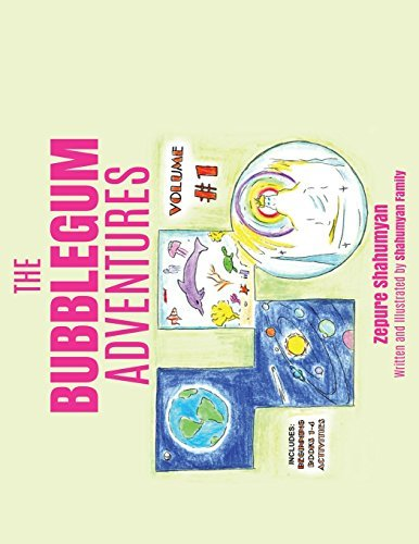 The Bubblegum Adventures by Zepure Shahumyan (2015-06-30) ()