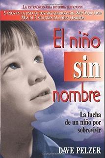 El Nino Sin Nombre: La lucha de un ni?o por sobrevivir (Spanish