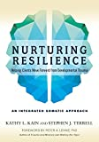 #2: Nurturing Resilience: Helping Clients Move Forward from Developmental Trauma--An Integrative Somatic Approach