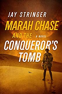 Book Cover: Marah Chase and the Conqueror's Tomb: A Novel