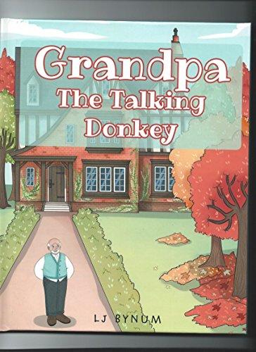Grandpa the Talking Donkey