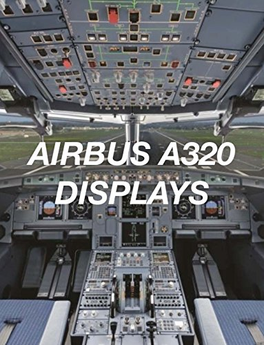 AIRBUS A320 DISPLAYS (AIRBUS A320 COLLECTION Book 5) for sale  Delivered anywhere in USA